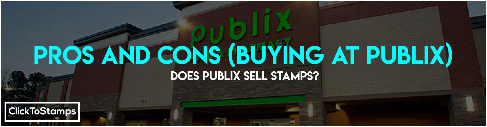 Pros and Cons ~ Buying Stamps at publix